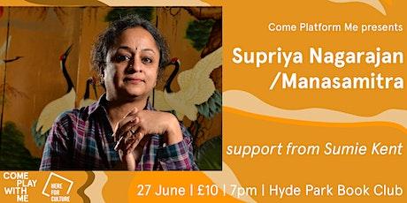 Supriya Nagarajan (Manasamitra) with Sumie Kent at Hyde Park Book Club tickets