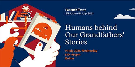Humans Behind Our Grandfathers' Stories| Read! Fest tickets