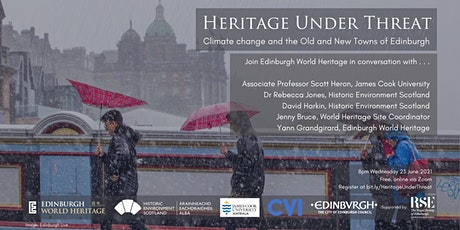 Heritage Under Threat: climate change & the Old and New Towns of Edinburgh tickets