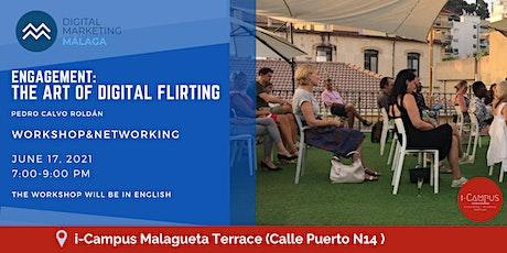 Engagement: The art of digital flirting entradas