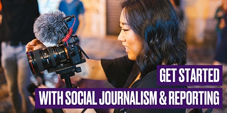 Get Started with Social Journalism & Reporting tickets