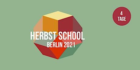 Herbst School Berlin Tickets