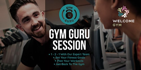 Gym Guru Session at Welcome Gym Southend tickets