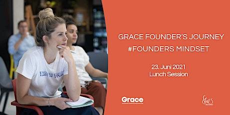 Grace Founder's Journey #FoundersMindset Tickets
