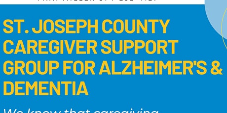 St. Joseph County Alzheimer's & Dementia Caregiver ONLINE Support Group tickets