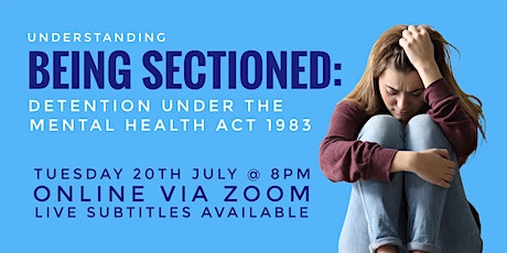 Understanding Being Sectioned: Detention Under the Mental Health Act 1983 tickets