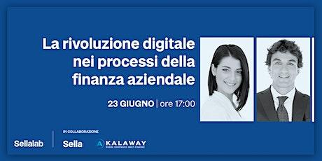 La rivoluzione digitale nei processi della finanza aziendale biglietti