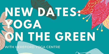 NEW DATES: Yoga on the Green with Hereford Yoga Centre tickets