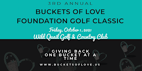 3rd Annual Buckets of Love Foundation Golf Classic tickets