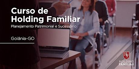Holding Familiar: Planej. Patrimonial e Sucessório - Goiânia, GO - 18/ago ingressos