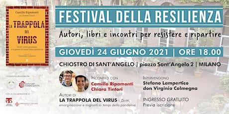 La trappola del virus| Festival della Resilienza, 2021 biglietti