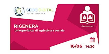 Rigenera: un'esperienza di agricoltura sociale biglietti