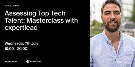 Assessing Top Tech Talent: Masterclass with expertlead Tickets