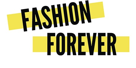 Fashion Forever Sustainability Workshop tickets