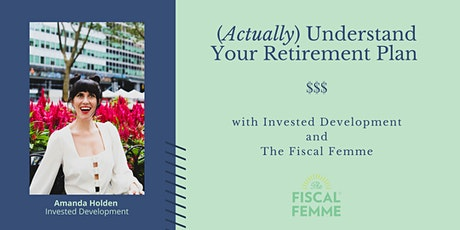 IRA - 401K - WTF: Understand and Set Up Your Retirement Accounts tickets