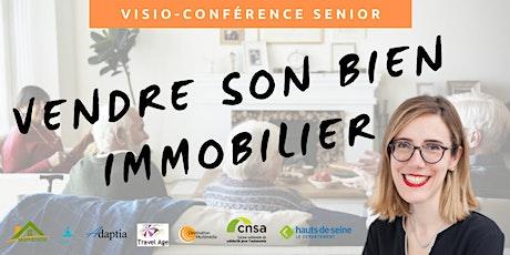 Visio-conférence senior GRATUITE - Vendre son bien immobilier billets