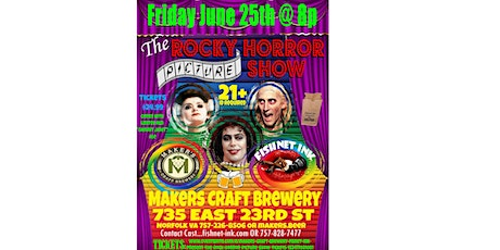 Makers Craft Brewery & Fisnet Ink Present: The Rock Horror Picture Show tickets