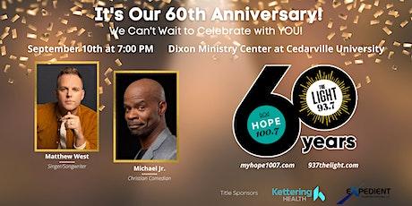 HOPE 100.7 & 93.7 The LIGHT 60th Celebration w/ Matthew West & Michael Jr. tickets