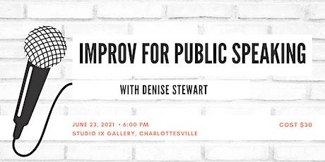 Improv for Public Speaking with Denise Stewart tickets
