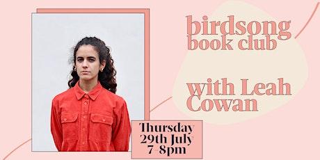 Birdsong Book Club with Leah Cowan tickets