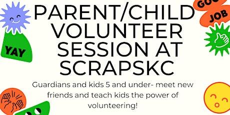 Parent & Child Volunteer Time tickets