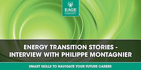 ENERGY TRANSITION STORIES: INTERVIEW WITH PHILIPPE MONTAGNIER tickets