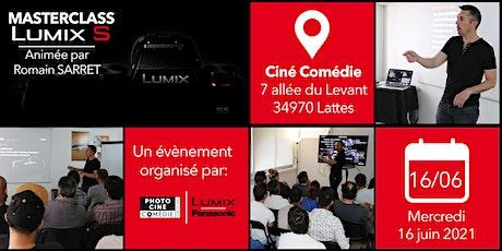 MasterClass Lumix S Vidéo animée par Romain SARRET tickets