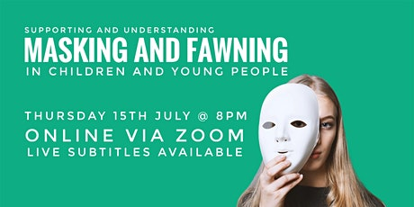 Supporting + Understanding Masking + Fawning in Children and Young People tickets