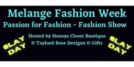 Passion for Fashion - Fashion Show tickets