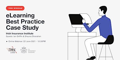 Free Webinar: eLearning Best Practice Case Study bilhetes