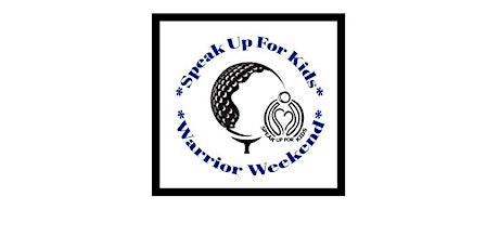 Speak Up For Kids Warrior Weekend tickets