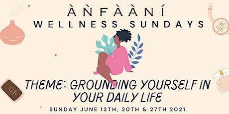 Anfaani's Wellness Sundays tickets