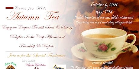 Autumn  Tea - Coats for Kids Fundraiser tickets