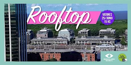 Visita Guiada - Rooftop - Viernes 25/6 15h entradas