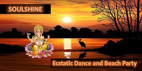 Soulshine - Ecstatic Dance and Beach Party tickets