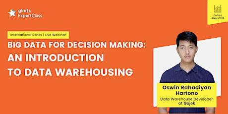 GEC - Big Data for Decision Making: An Introduction to Data Warehousing biglietti