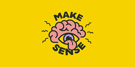 Make Sense tickets