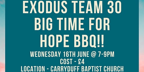 EXODUS TEAM 30 BIG TIME FOR HOPE BBQ tickets
