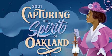 Capturing the Spirit of Oakland 2021 - VIP Night tickets