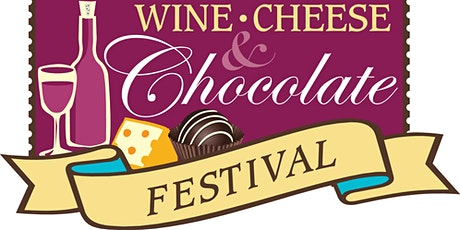 2022 NC Wine Cheese & Chocolate Festival tickets