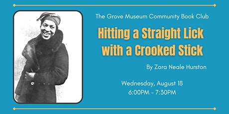 Community Book Club: Hitting a Straight Lick with a Crooked Stick tickets