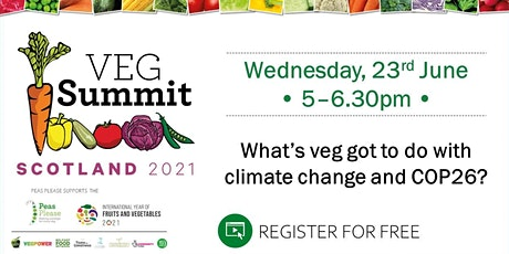 Veg Summit Scotland: What's veg got to do with climate change and COP26? tickets