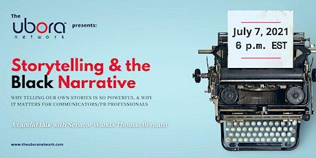 Storytelling & The Black Narrative - Featuring Senator Wanda Thomas Bernard tickets