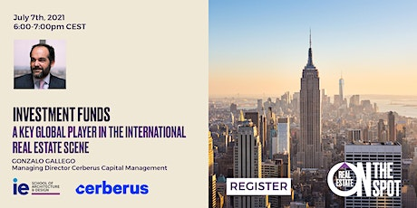 Investment Funds: A Key Global Player in the International Real Estate Scene tickets