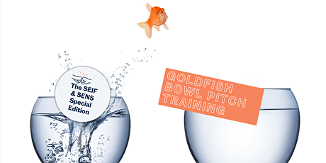 Goldfish Bowl Pitch SPECIAL Edition! tickets