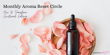 Aroma Reset Women's Circle: Transform Emotional Eating with Essential Oils tickets