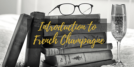 Introduction to French Champagnes, become a Champagne expert. tickets