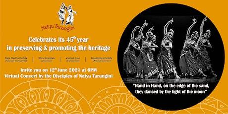 Natya Tarangini 45th Anniversary Celebrations tickets