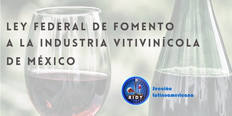 LEY FEDERAL DE FOMENTO A LA  INDUSTRIA VITIVINÍCOLA DE MÉXICO ingressos