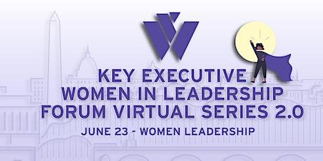 Key Executive Women in Leadership 2.0 tickets